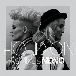 NERVO - Hold On Remixes Pt. 2