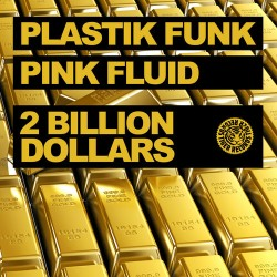 Plastik Funk 2 Billion Dollars Art