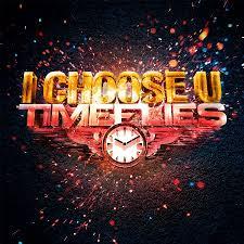 Timeflies - I choose You