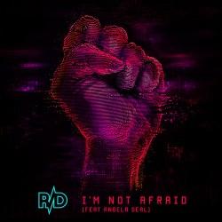 R/D I'm Not Afraid