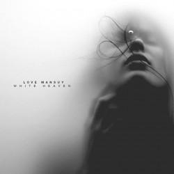 Love Mansuy - White Heaven