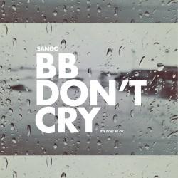 Sango BB Don't Cry Artwork