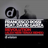 FRANCESCO-ROSSI---REVOLUTION-ALEX-NERI-TENAX-REMIX